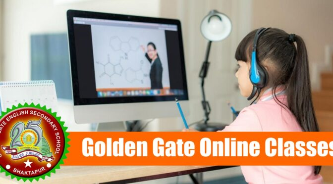 Early initiation of Online classes at Golden Gate
